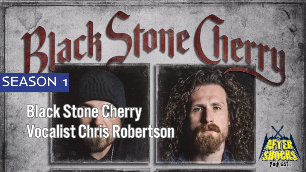 "Black Stone Cherry – ""Rattlin' In My Head"" – The Aftershocks Interview with Vocalist Chris Robertson"