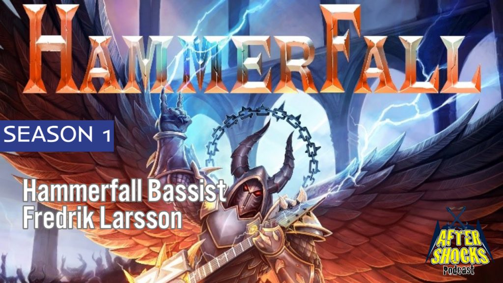 Hammerfall – Hearts On Fire – Bassist Fredrik Larsson Checks In With Aftershocks