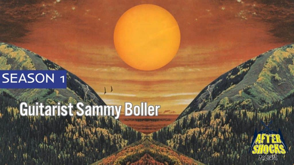 Guitarist Sammy Boller – Kingdom Of The Sun – The Aftershocks Interview