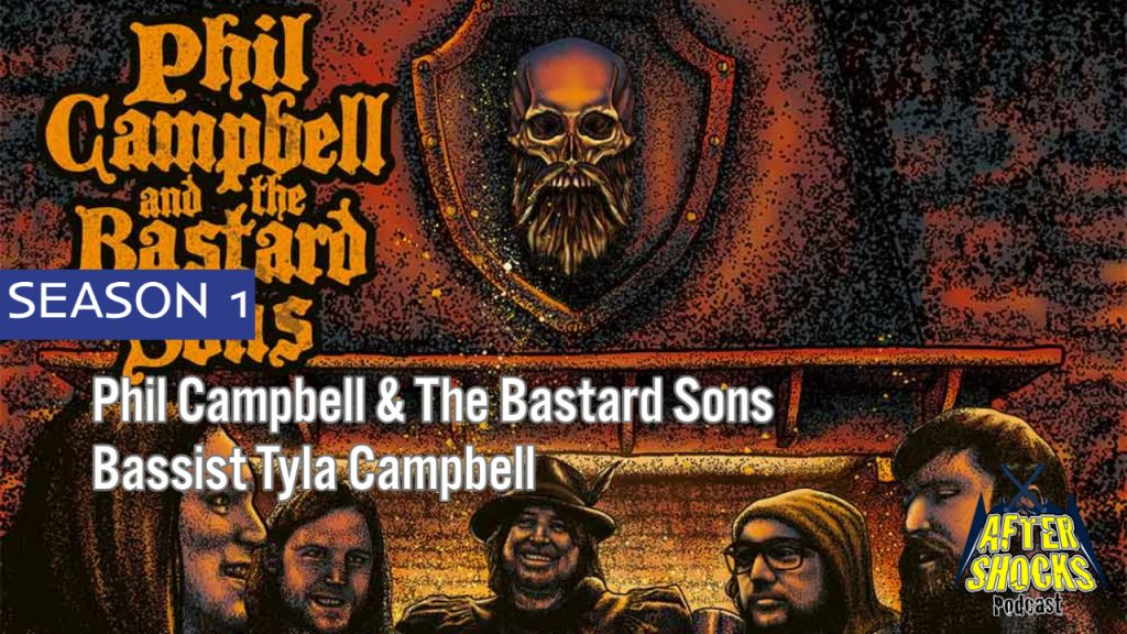 Phil Campbell & The Bastard Sons – WE'RE THE BASTARDS – Bassist Tyla Campbell