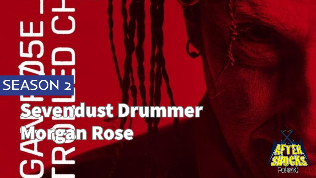 Aftershocks TV | Sevendust Drummer Morgan Rose
