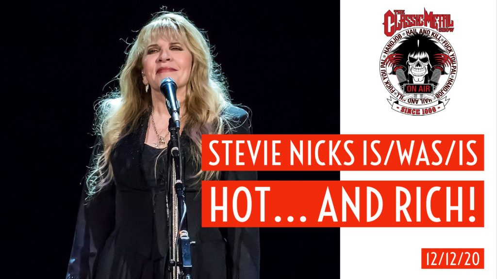 CMS – Stevie Nicks Is/Was/Is Hot… And Rich!