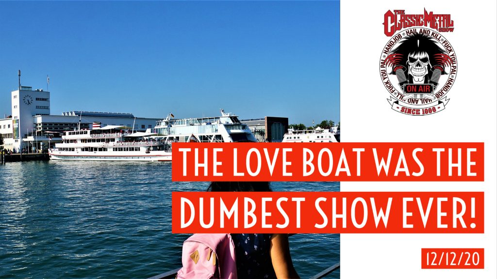 CMS – The Love Boat Was The Dumbest Show Ever