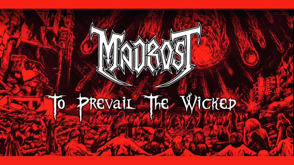 """Madrost – """"To Prevail The Wicked"""" (Lyric Video)"""
