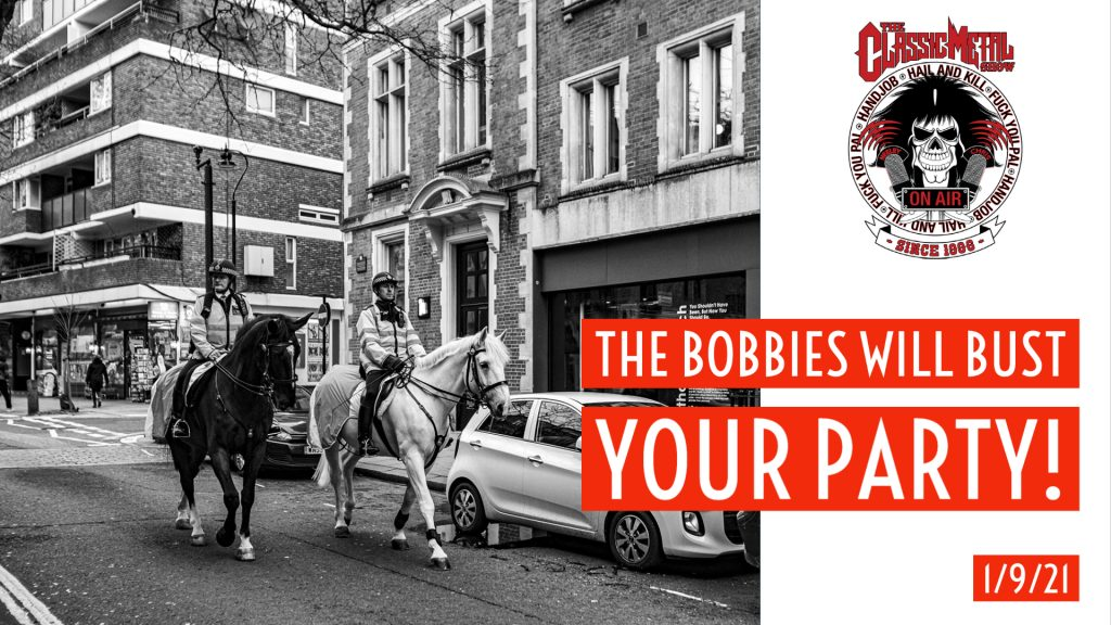 CMS | The Bobbies Will Bust Your Party