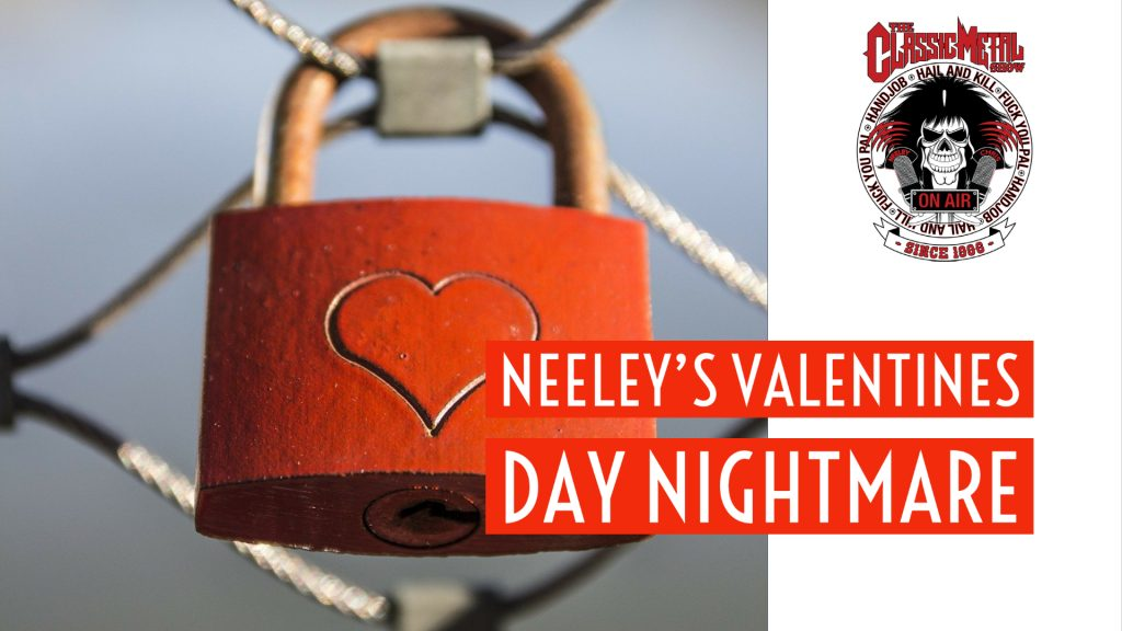 CMS | Neeley's Valentine's Day Nightmare