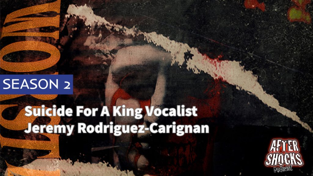 Aftershocks TV | Suicide For A King Vocalist Jeremy Rodriguez-Carignan