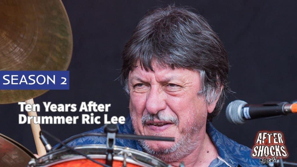 Aftershocks TV | Ten Years After Drummer Ric Lee