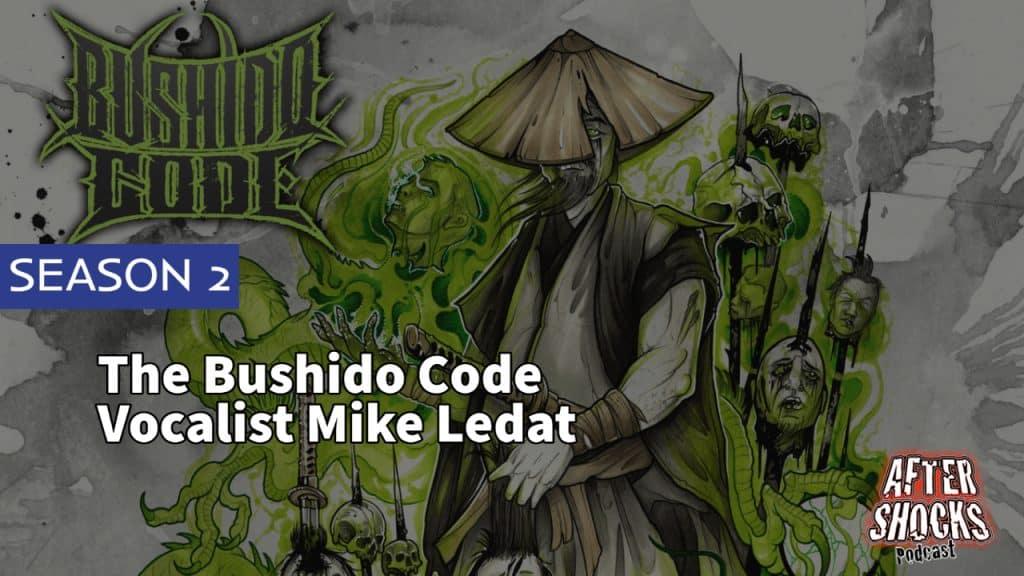 AFTERSHOCKS TV | Bushido Code Vocalist Mike Ledat