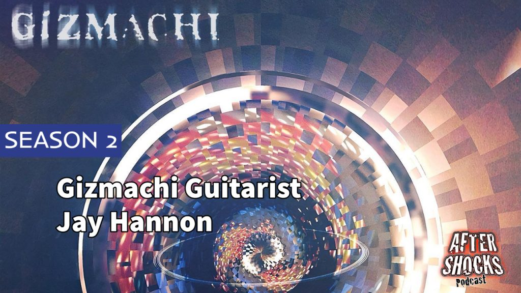 Aftershocks TV | Gizmachi Guitarist Jay Hannon