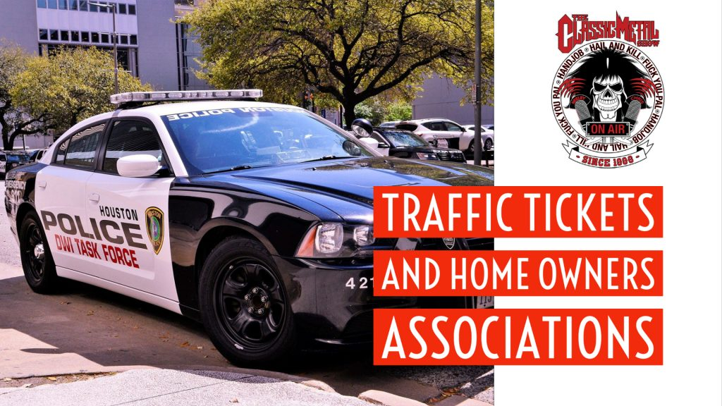CMS | Traffic Tickets and Home Owner's Associations