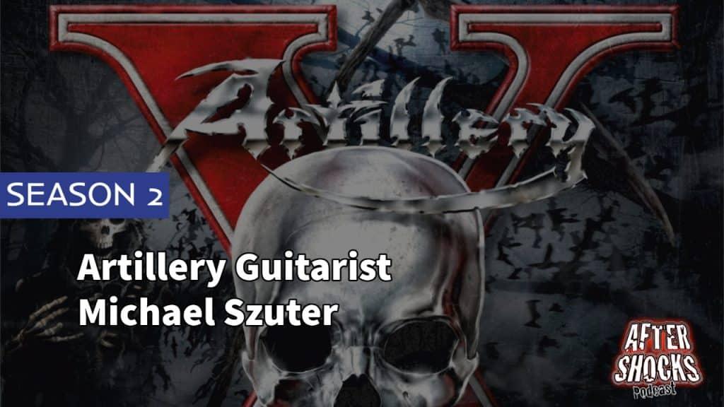 AFTERSHOCKS TV | Artillery Guitarist Michael Szuter
