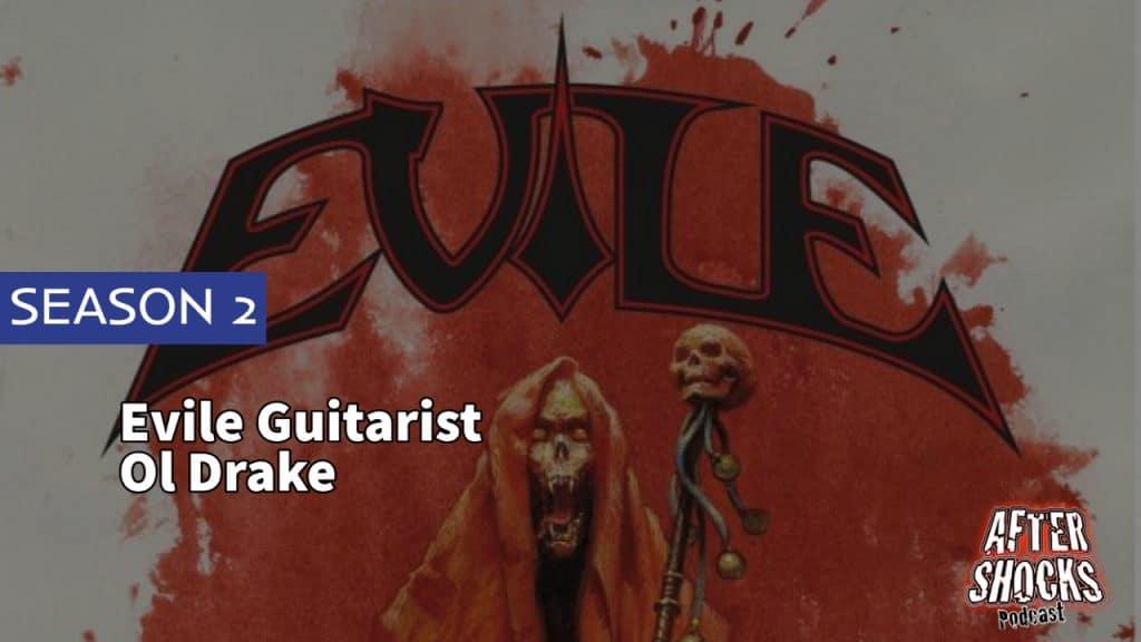 Aftershocks TV | Evile Guitarist Ol Drake