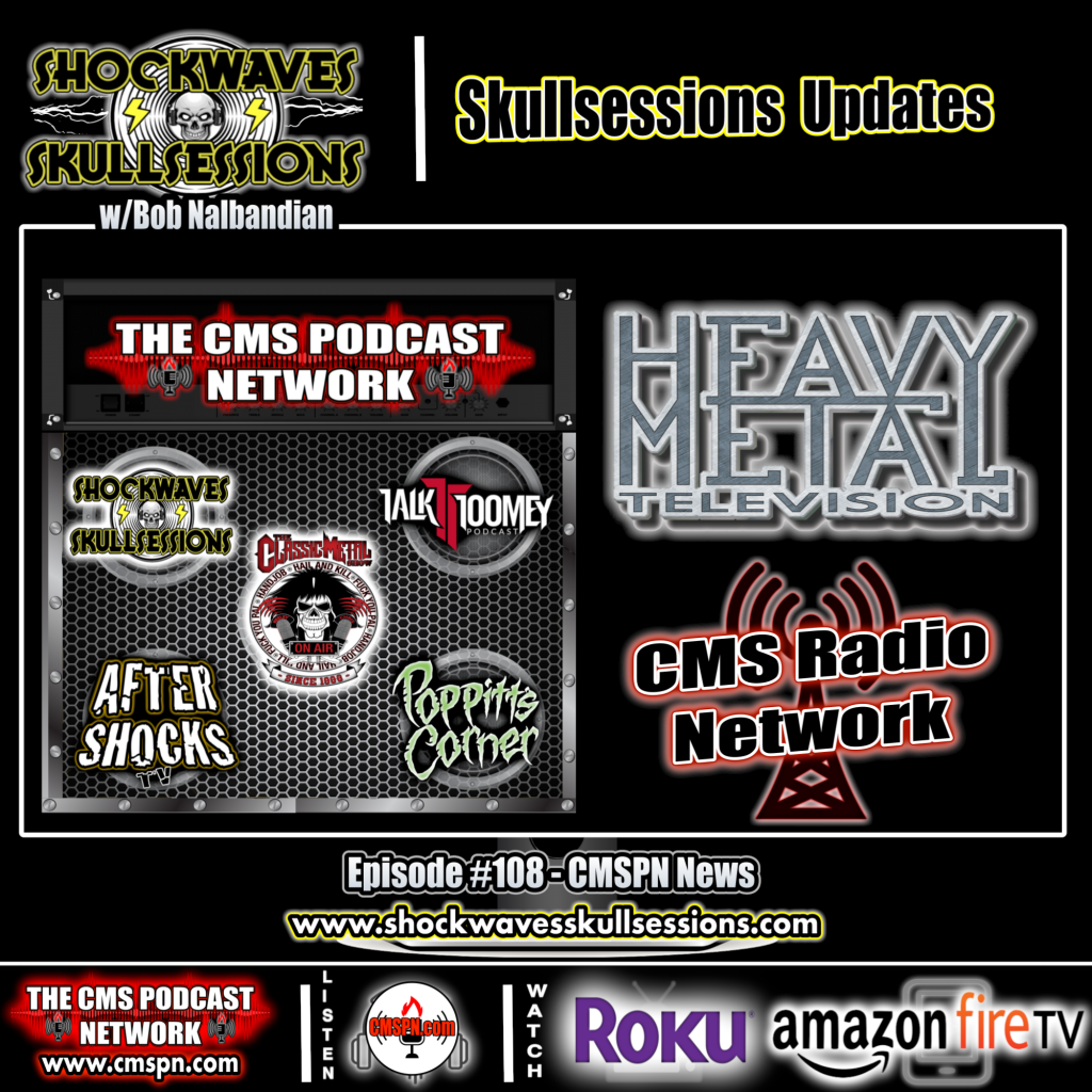 SS #108 | CMSPN Happenings/ Skullsessions Update