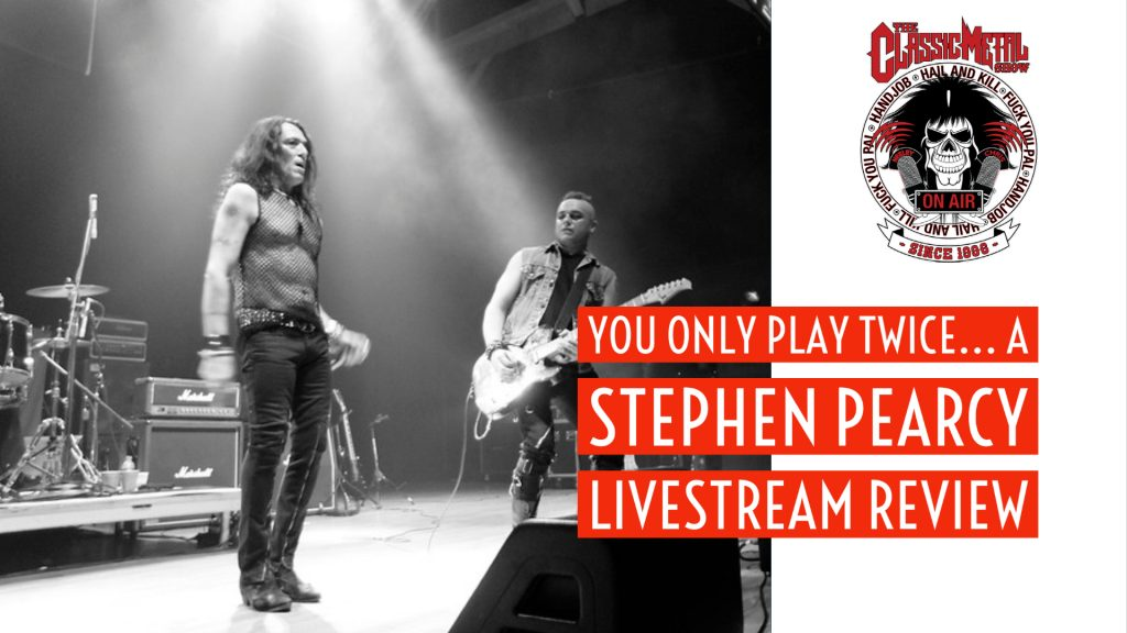 CMS | You Only Play Twice… A Stephen Pearcy Livestream Review