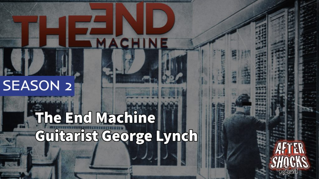 Interview with The End Machine Guitarist George Lynch