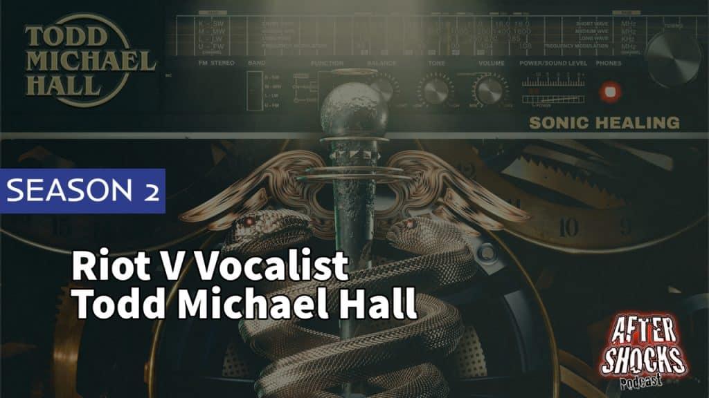 Aftershocks TV | Riot V Vocalist Todd Michael Hall