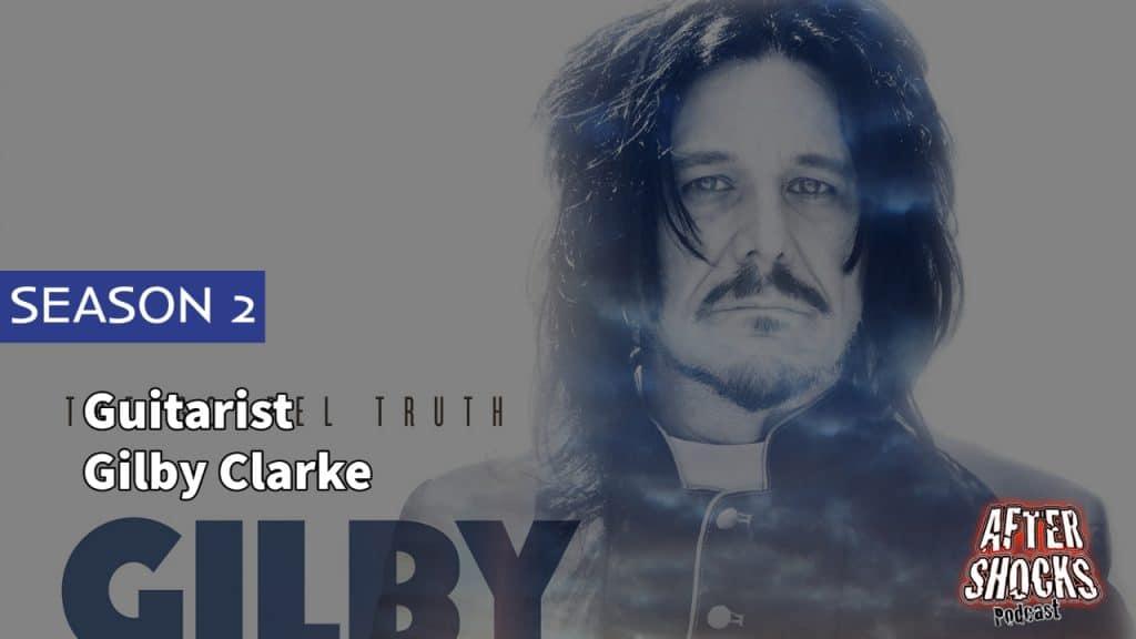 AFTERSHOCKS TV | Guitarist Gilby Clarke