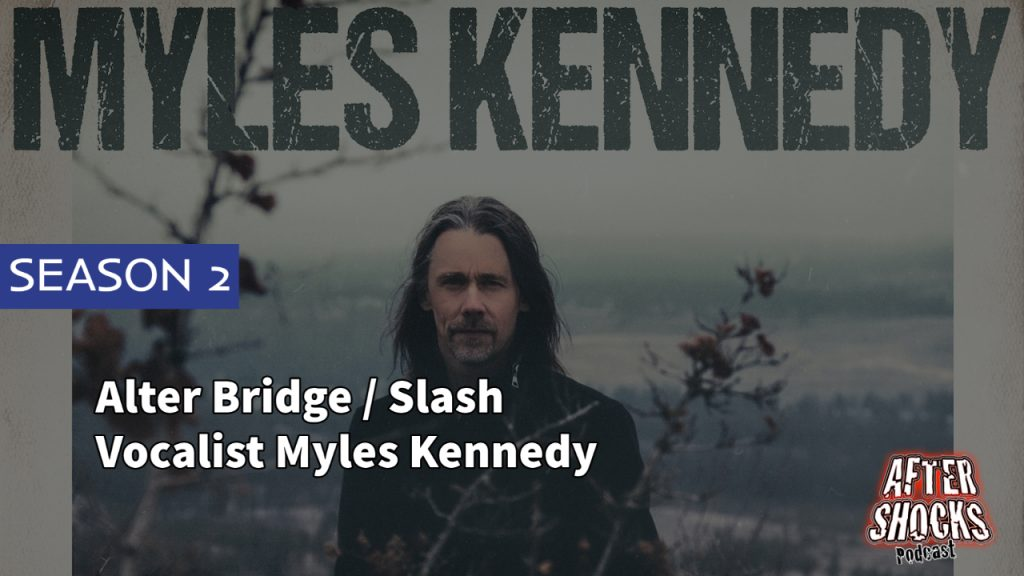 Aftershocks TV | Vocalist Myles Kennedy