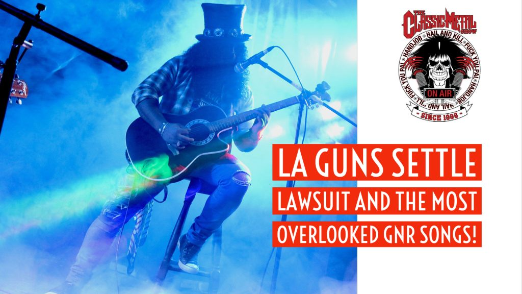 CMS | LA Guns Settle Lawsuit and The Most Overlooked GnR Songs