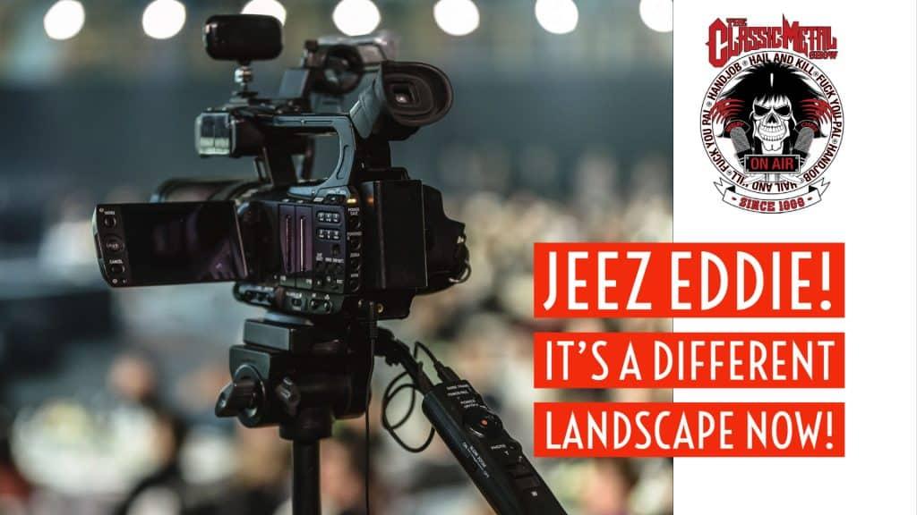 CMS | Jeez Eddie! It's A Different Landscape Now!