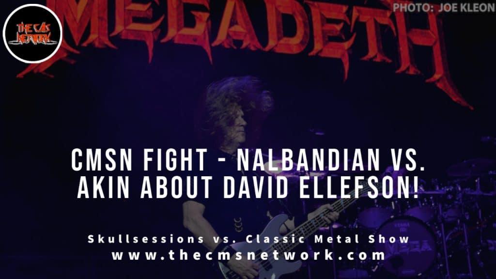 CMSN | CMSN FIGHT: Nalbandian Vs. Akin On David Ellefson Situation