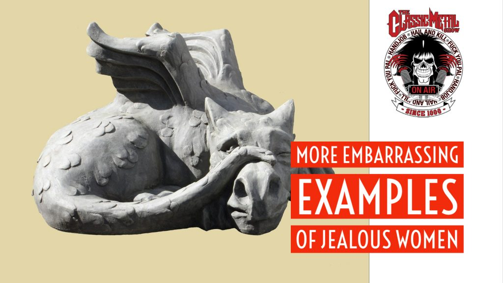 More Embarrassing Examples of Jealous Women