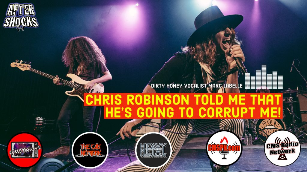 AS | Dirty Honey's Marc LaBelle: Chris Robinson Told Me He's Going To Corrupt Me
