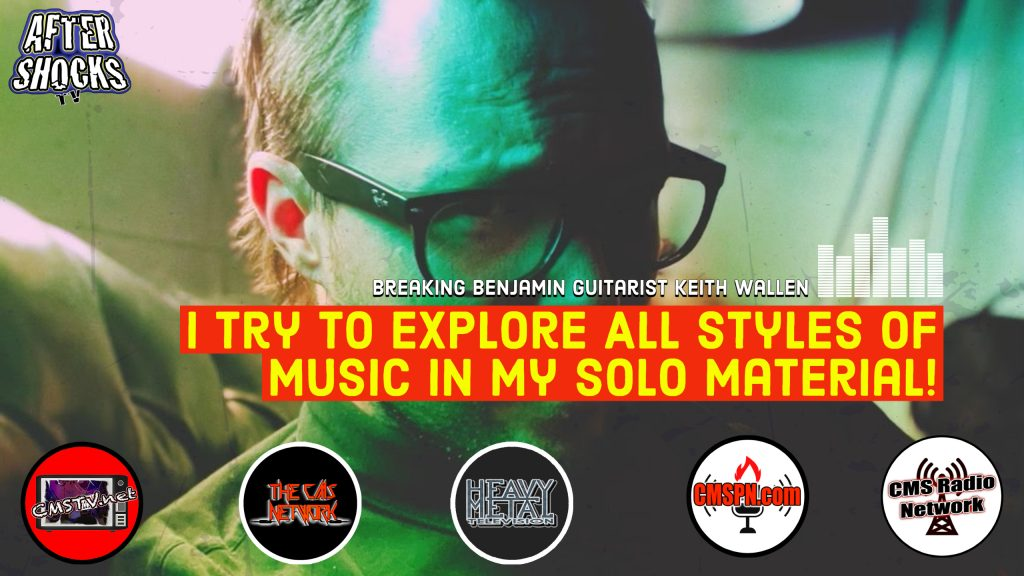 AS | Breaking Benjamin Guitarist Keith Wallen