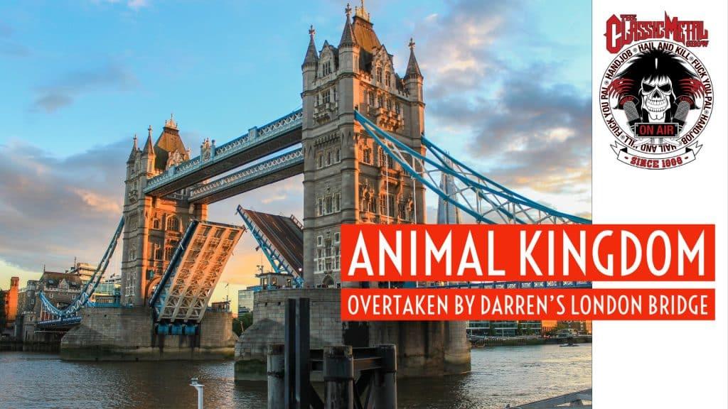 CMS | Animal Kingdom Overtaken By Darren's London Bridge