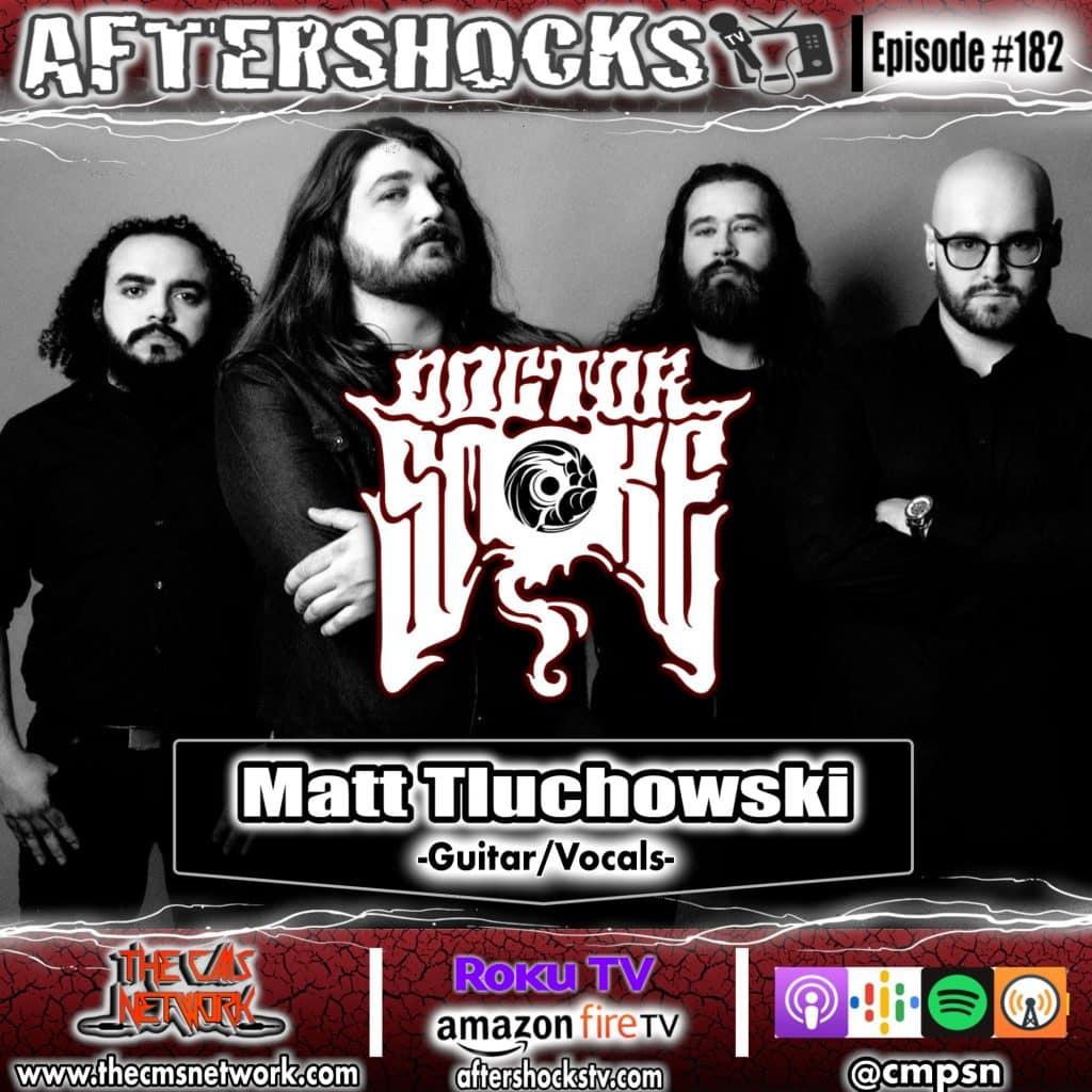 AS | DOCTOR SMOKE guitarist/vocalist Matt Tluchowski