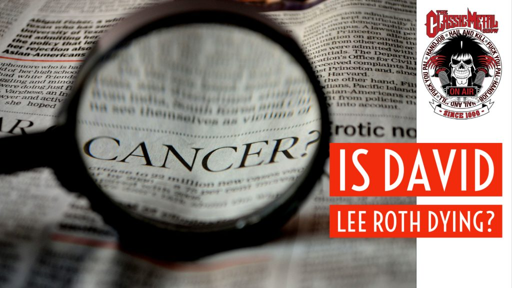 CMS | Is David Lee Roth Dying?